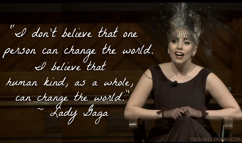 lady gaga quotes about being yourself - photo #3
