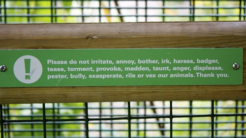 Please do not irritate the animals