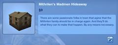 Mithrilen's Madmen Hideaway