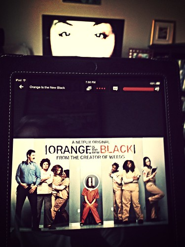 Orange is the New Black, streaming from my iPad.