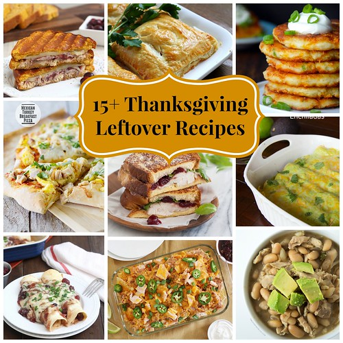 15+ Thanksgiving Leftover Recipes