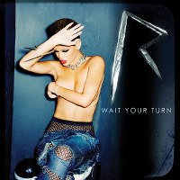 Rihanna – Wait Your Turn