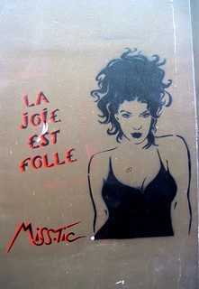 La Joie est Folle - Street art by Miss.Tic