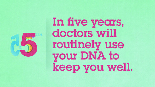 5 in 5 Thumbnail: Doctors Will Routinely Use Your DNA To Keep You Well