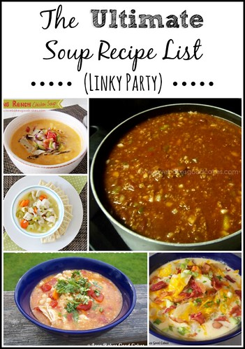 The Ultimate Soup Recipe List {LINKY PARTY} #soup #linkyparty #roundup