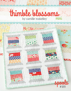 Spools Mini Quilt Pattern by Thimble Blossoms Camille Roskelley