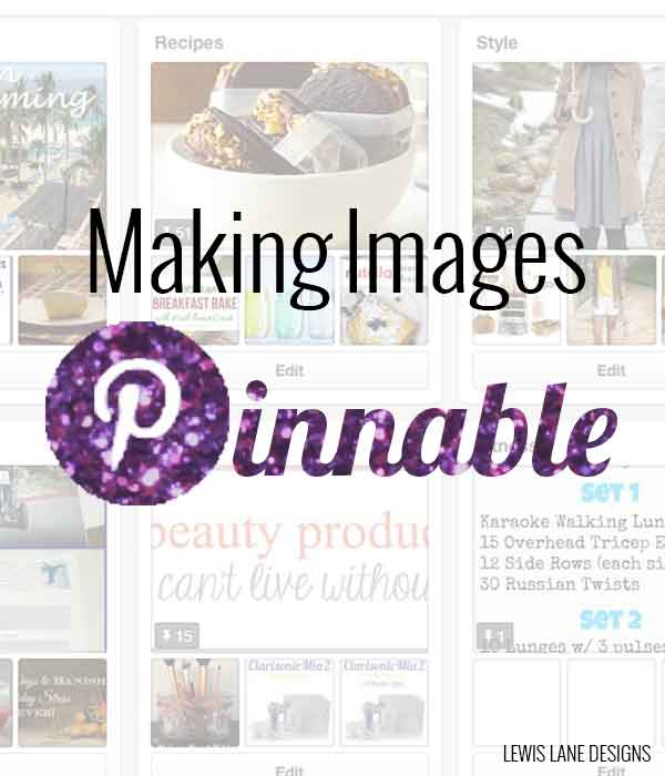 Making Images Pinnable by Leiws Lane