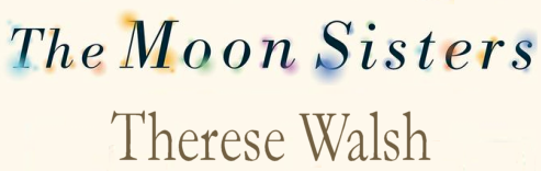 The Moon Sisters Book Blitz & Giveaway