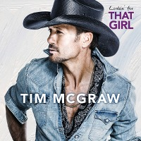 Tim McGraw – Lookin' For That Girl