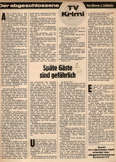 Werner Jörg Lüddecke: Späte Gäste sind gefährlich. Kurzkrimi, Hamburg: TV Hören und Sehen, Heft 6/1978, Seite 89 Werner Jörg Lüddecke (1912 - 1986) http://krimilexikon.de/lueddeck.htm