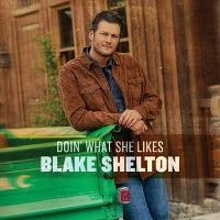 Blake Shelton – Doin' What She Likes