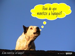 How do you monetize a hangout? = ¿Cómo monetizar un hangout? #roofdog