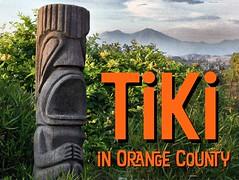 Tiki In Orange County