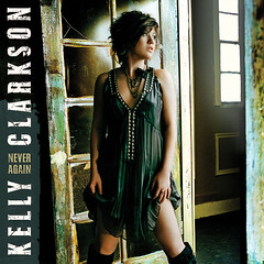 Kelly Clarkson – Never Again