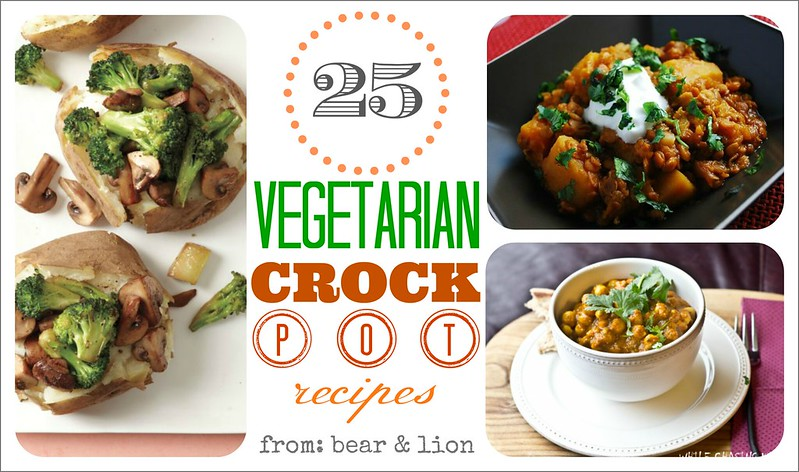 Vegetarian crock pot recipe round up for Crock pot vegetarian recipes healthy