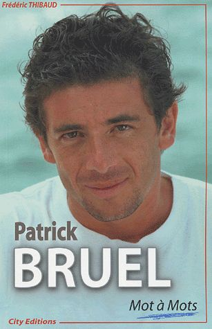 Patrick Bruel Mots à Mots (Frédéric Thibaud)
