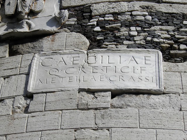 Funerary inscription on the Mausoleum of Caecilia Metella, Via Appia
