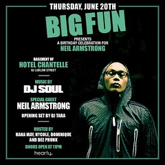 6/20 - TONITE - DJ Neil Armstrong @ BIG FUN w/ DJ Soul / DJ Tara for Neil Armstrongs Bday Bash...