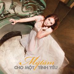 Mỹ Tâm – Cho Một Tình Yêu (2011) (MP3 + iTunes Plus AAC M4A) [Album]