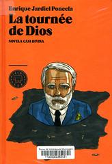 Enrique Jardiel Poncela, La tournée de Dios