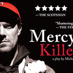 Mercy Killers, A Play Inspired by Health Care Horror Stories, Featured in State-wide Tour