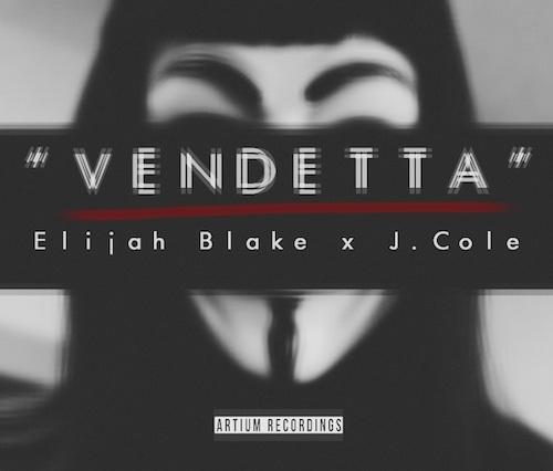 "New Music: Elijah Blake Feat. J. Cole ""Vendetta"""