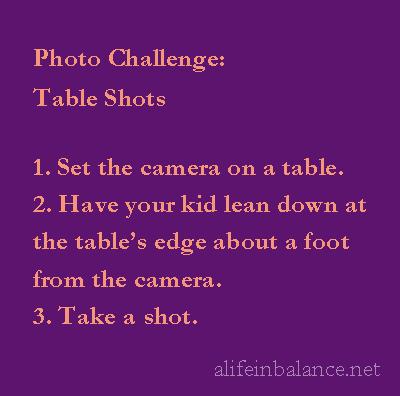 Photo Challenge: Table Shots