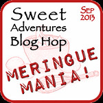 Meringue Mania Sweet Adventures Blog Hop