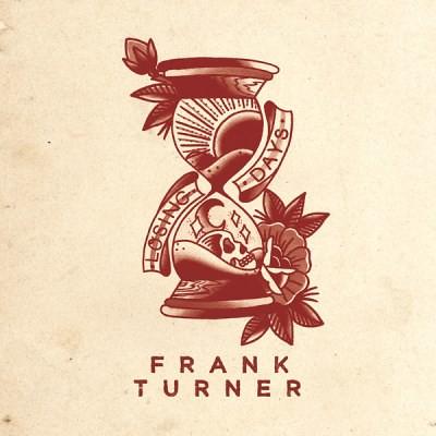 Frank Turner - Losing Days