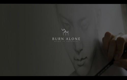 WIP: Burn Alone