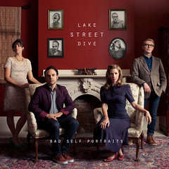 Lake Street Dive- Bad Self Portraits