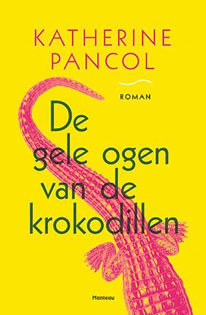 Katherine Pancol -  de gele ogen van de krokodillen-1