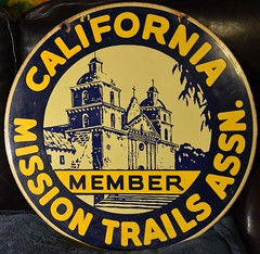 California Mission Trails Assn. Member. Large, double-sided porcelain sign.