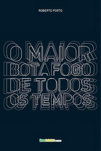 O-maior-Botafogo