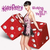 Katy Perry – Waking Up In Vegas