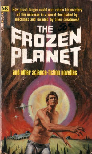 The Frozen Planet. Macfadden-Bartell 1970 (2nd Printing). Cover artist Jack Faragasso