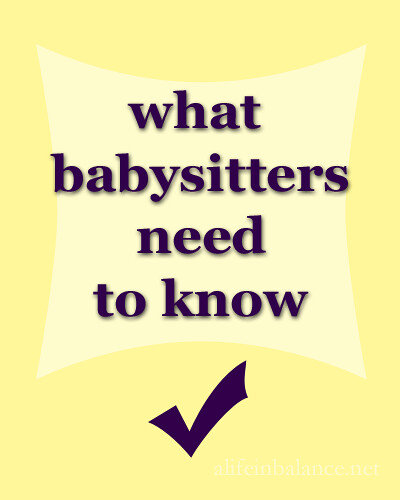 What Babysitters Need to Know about Your Home and Family
