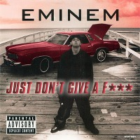 Eminem – Just Don't Give a Fuck