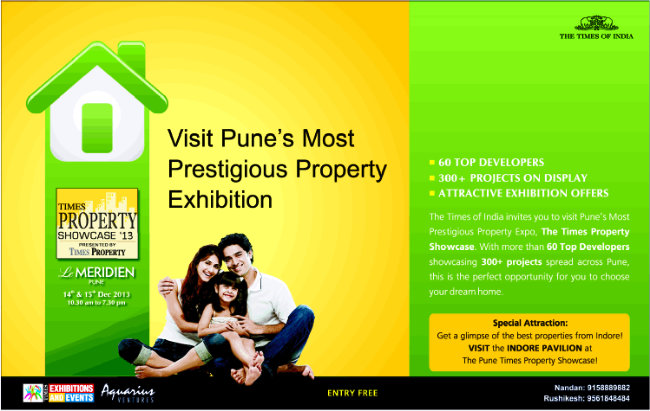 Times Property Showcase 2013 - Pune Property Exhibition - 14th 15th December 2013 Le Meridien Raja Bahadur Mill Road near Pune Railway Station Sangamwadi Pune Maharashtra India 411001 (11-12-2013)
