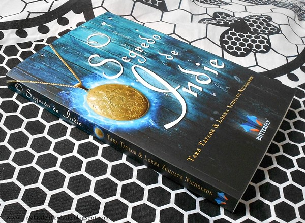Resenha, livro, O Segredo de Indie, Tara Taylor,  Lorna Schultz Nicholson, Butterfly, fotos, trechos, quote, visões