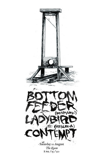 8/10/13 BottomFeeder/Ladybird/Contempt