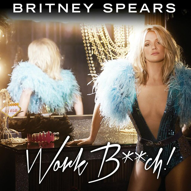 Britney-Spears-Work-Bitch-2013-1200x1200