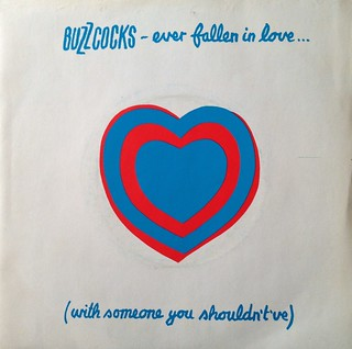 "The Buzzcocks - Ever Fallen In Love / Just Lust 7"" Single 45 rpm Vinyl Record"