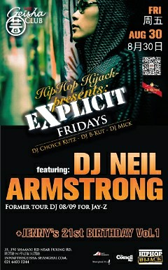 8/30 - Fri - Neil Armstrong @ Geisha Club Shanghai China for Explicit Fridays