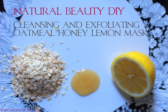 Oatmeal lemon honey mask by Chic n Cheap Living