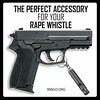 A rape whistle is enough right? A gun is totally unnecessary. Can women even handle a gun? by Sons of Liberty Tees