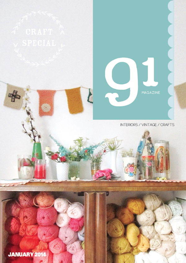 91Magazine Craft Special, January 2014 / includes a Nordic inspired crochet pincushion pattern by Emma Lamb