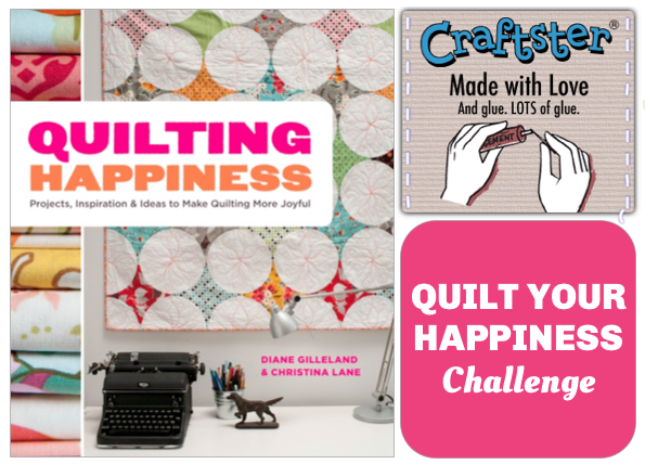 Quilt Your Happiness Craftster Challenge