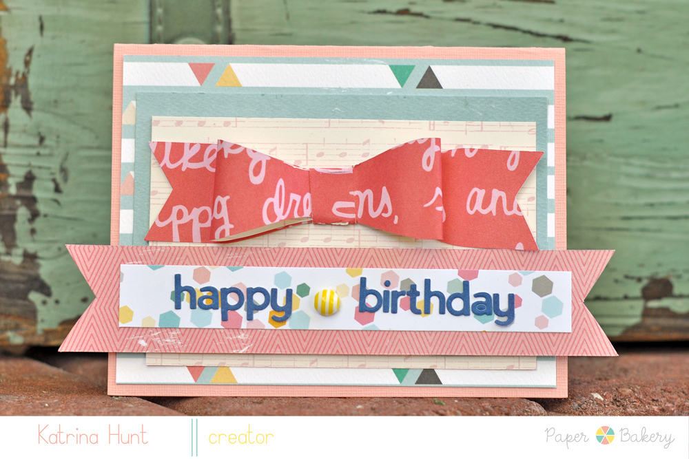 Katrina-Hunt-Paper-Bakery-August-Kit-American-Crafts-Carta-Bella-Happy-Birthday-Card-1000PB