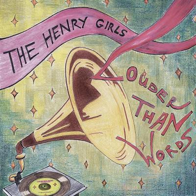 henry-girls-louder-then-words